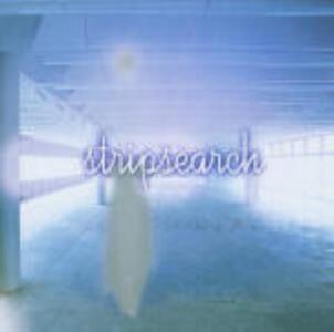 Stripsearch - CD Audio di Stripsearch