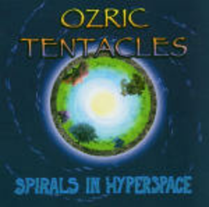 CD Spirals In Hyperspace di Ozric Tentacles