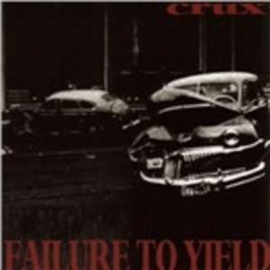 CD Failure to Yield di Crux