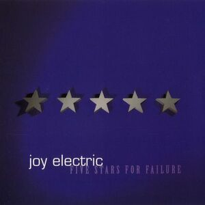 CD Five Stars for Failure di Joy Electric