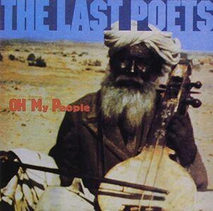 Foto Cover di Oh My People, CD di Last Poets, prodotto da Celluloid