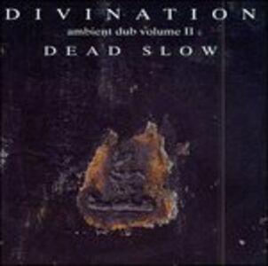 CD Ambient Dub vol.2 di Divination