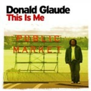 CD This Is Me di Donald Glaude