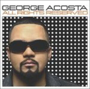 Foto Cover di All Rights Reserved, CD di George Acosta, prodotto da Moist