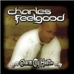 CD Charm City Hustle di Charles Feelgood