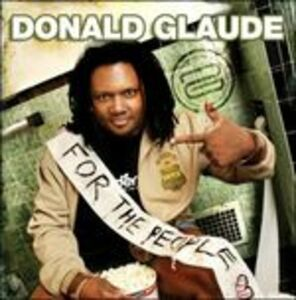 Foto Cover di For the People. Live, CD di Donald Glaude, prodotto da Moist Music