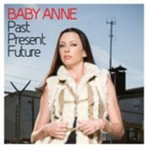 CD Past Present Future di Baby Anne