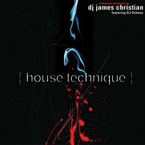 CD House Technique di James Christian