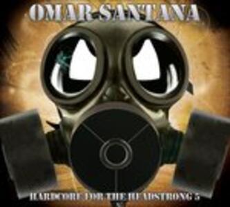 Hardcore for the 5 - CD Audio di Omar Santana