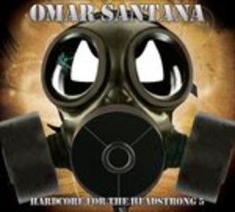 CD Hardcore for the 5 di Omar Santana