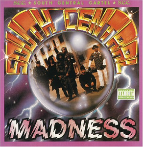 CD South Central Madness di South Central Cartel