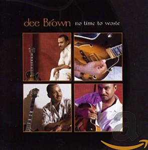 CD No Time to Waste di Dee Brown