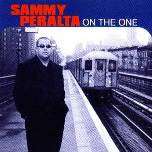 CD On the One di Sammy Peralta