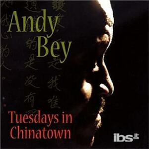 Tuesdays in Chinatown - CD Audio di Andy Bey