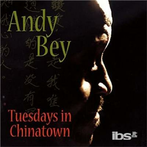 CD Tuesdays in Chinatown di Andy Bey