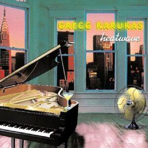 CD Heatwave di Gregg Karukas