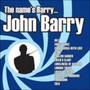 The Name Is Barry... John Barry (Colonna Sonora) - CD Audio di John Barry