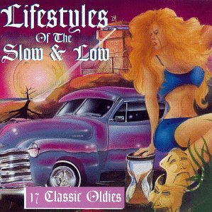 CD Lifestyles of Slow & Low