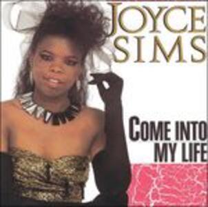 Come Into My Life - CD Audio di Joyce Sims