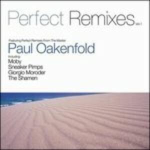 Perfect Remixes - CD Audio di Paul Oakenfold