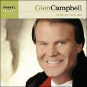 CD Show Me Your Way di Glen Campbell