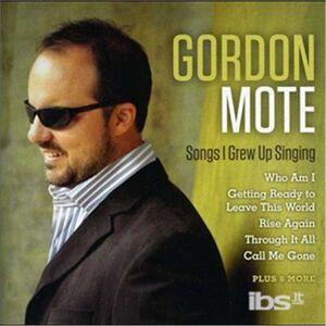 Foto Cover di Songs I Grew Up Singing, CD di Gordon Mote, prodotto da Asaph
