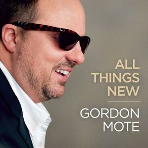 CD All Things New di Gordon Mote