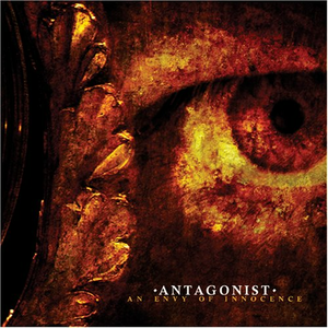 CD An Envy of Innocence di Antagonist
