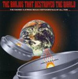 Banjo's That Destroyed the World - CD Audio