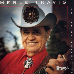 CD Guitar Retrospective di Merle Travis