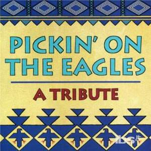 Pickin' On Eagles - CD Audio