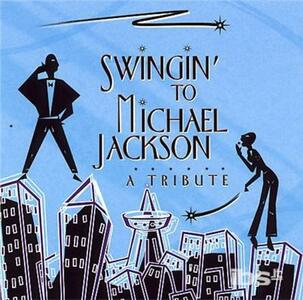 Swingin' to - CD Audio di Michael Jackson