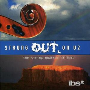 Strung Out On U2. String Quartet Tribute - CD Audio