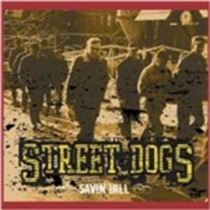 Foto Cover di Savin Hill, CD di Street Dogs, prodotto da Crosscut