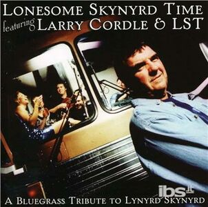 CD Lonesome Skynyrd Time di Larry Cordle