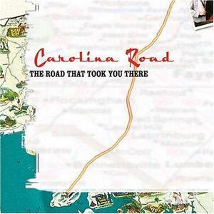 CD Road That Took You There di Carolina Road