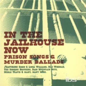 Foto Cover di In the Jailhouse, CD di  prodotto da Cmh