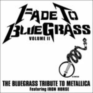 CD Fade to Bluegrass 2 di Metallica