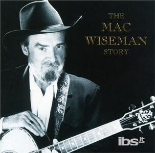 Story - CD Audio di Mac Wiseman