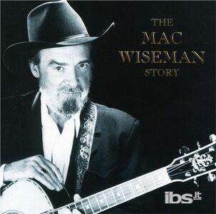 CD Story di Mac Wiseman