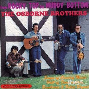 CD From Rocky Top to Muddy B di Osborne Brothers