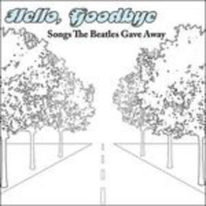 CD Hello, Goodbye
