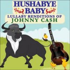 CD Hushabye Baby di Johnny Cash