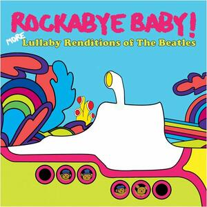 Lullaby Renditions of the Beatles - CD Audio di Rockabye Baby!