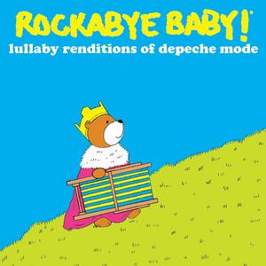 Lullaby Renditions Of Depeche Mode - CD Audio di Rockabye Baby!