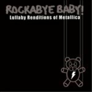 Rockabye Baby - CD Audio di Metallica