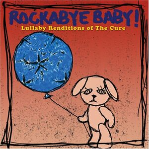 CD Rockabye Baby. Lullaby Renditions of The Cure
