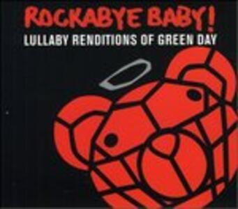 Rockabye Baby - CD Audio di Green Day