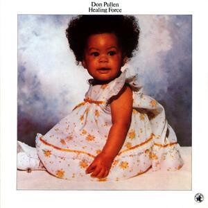 Healing Force - Vinile LP di Don Pullen