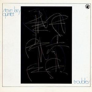 Troubles - CD Audio di Steve Lacy